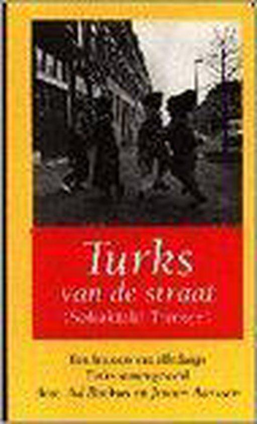 Turks van de straat - Auteur Onbekend |