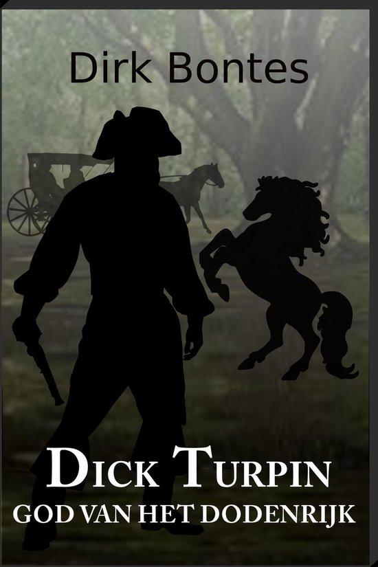 Dick Turpin, God Van Het Dodenrijk - Dirk Bontes |