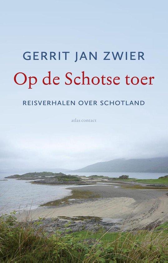 Op de Schotse toer - Gerrit Jan Zwier |