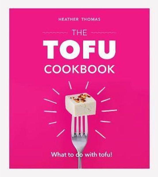 Boek cover The Tofu Cookbook van Heather Thomas (Hardcover)