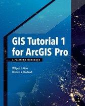 Boek cover GIS Tutorial 1 for ArcGIS Pro van Wilpen L. Gorr