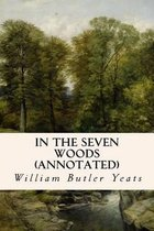 In the Seven Woods (Annotated)