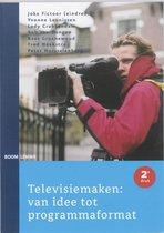Televisiemaken: van idee tot programmaformat