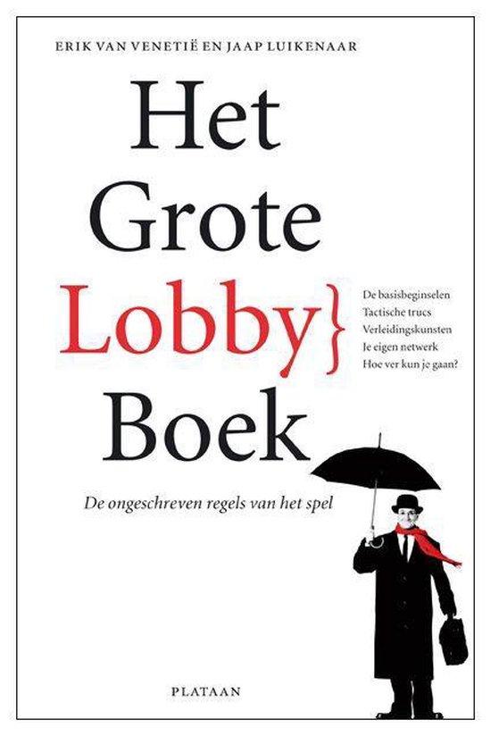 Het Grote Lobbyboek - Erik van Venetie |