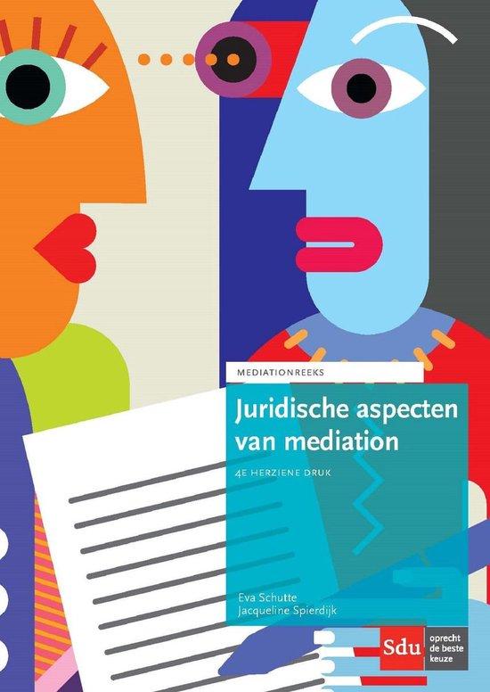 Boek cover Mediation reeks 4 - Juridische aspecten van mediation van Eva Schutte (Onbekend)