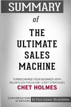 Summary of The Ultimate Sales Machine by Chet Holmes