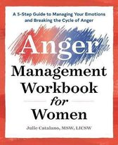 The Anger Management Workbook for Women