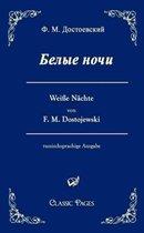 Belye Noci / Weisse Nachte