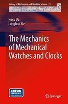 The Mechanics of Mechanical Watches and Clocks
