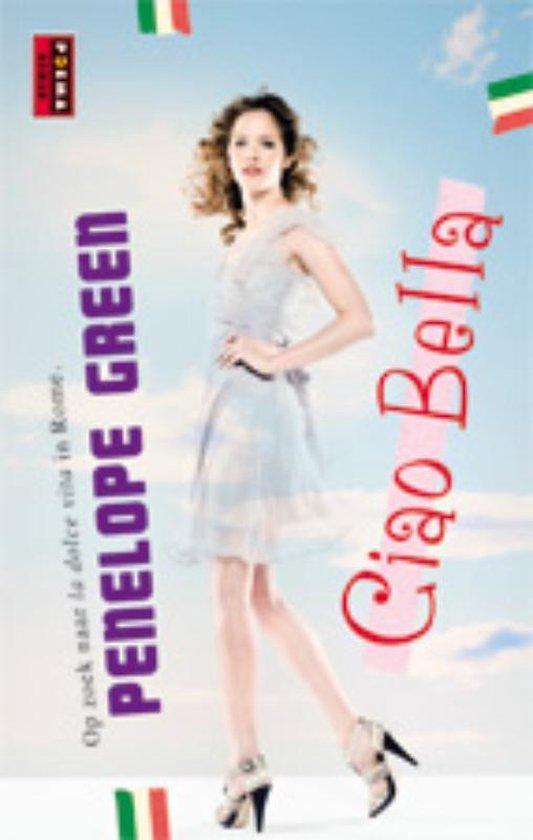 Ciao Bella - Penelope Green |