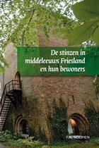 Middeleeuwse studies en bronnen 94 -   De stinzen in middeleeuws Friesland en hun bewoners