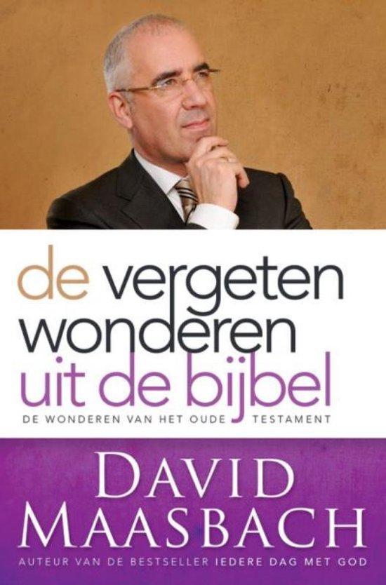 De Vergeten Wonderen Uit De Bijbel - David Maasbach  