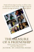 The Measure of a Friendship