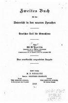Zweites Buch F r Den Unterricht in Den Neueren Sprachen