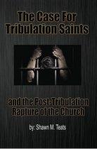 The Case for Tribulation Saints