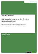 Die deutsche Sprache in der Zeit des Nationalsozialismus