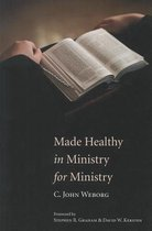 Made Healthy in Ministry for Ministry