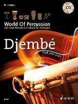 World Of Percussion: Djembé