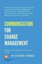 Communication For Change Management