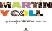 Martin Y Coll- La Dispersione