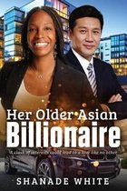 Her Older Asian Billionaire