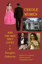 Creole Women and the Men They Loved