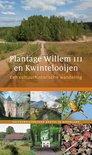 Plantage Willem III en Kwintelooijen. Een cultuurhistorische wandeling