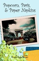 Popcorn, Paris, And Paper Napkins
