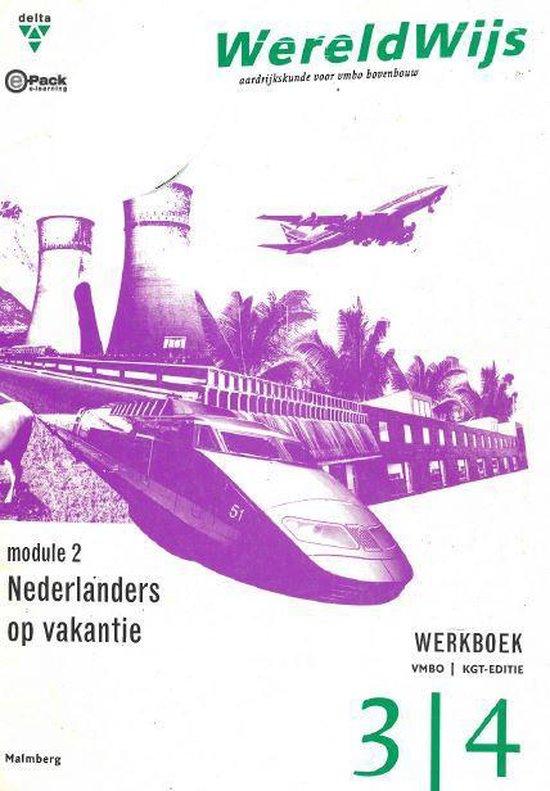 WereldWijs: Nederlanders op vakantie - Vbmo KGT -Werkboek - M. Janssen  