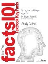 Studyguide for College Algebra by Blitzer, Robert F., ISBN 9780321782281