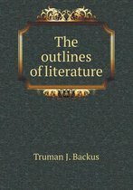 The Outlines of Literature
