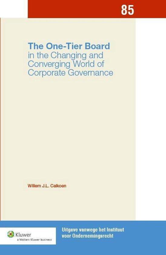 Uitgaven vanwege het Instituut voor Ondernemingsrecht, Rijksuniversiteit te Groningen 085 - The One-Tier Board - W.J.L. Calkoen pdf epub