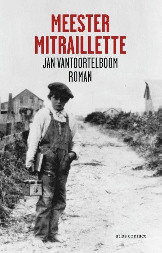 Meester Mitraillette - Jan Vantoortelboom | Fthsonline.com