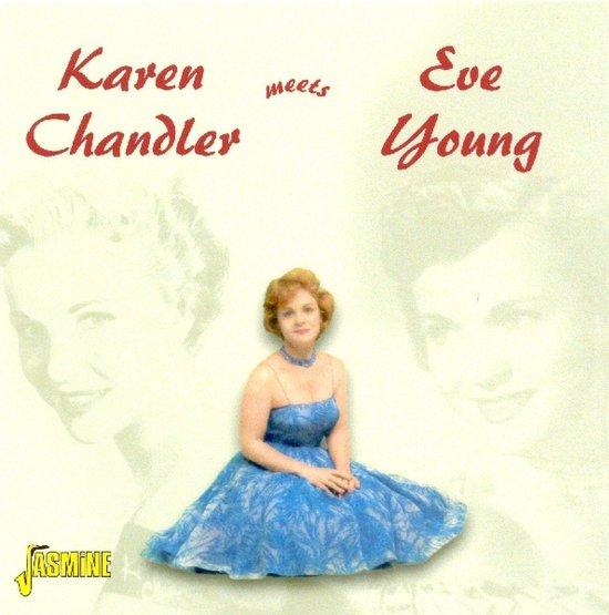 Karen Chandler Meets Eve Young