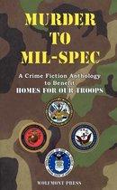 Murder to Mil-Spec