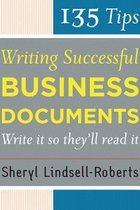135 Tips for Writing Successful Business Document