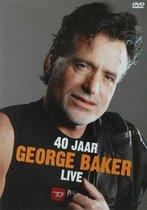 George Baker - 40 Jaar Live