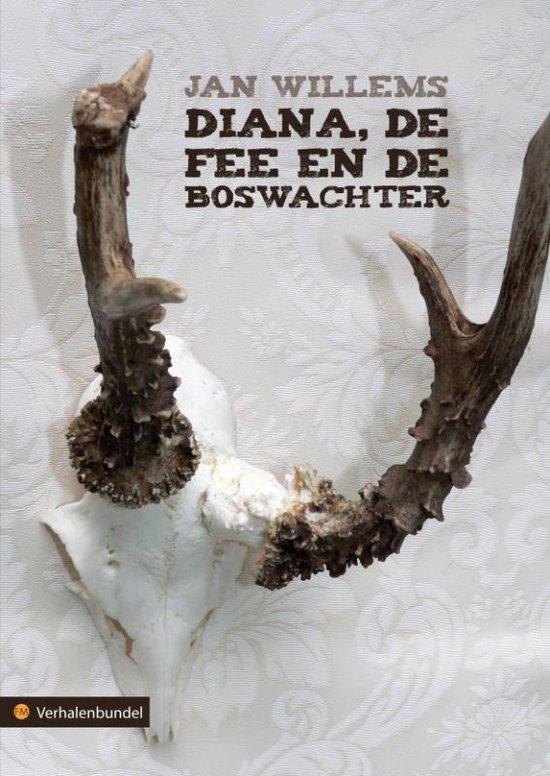 Diana, De Fee En De Boswachter - Jan Willems |