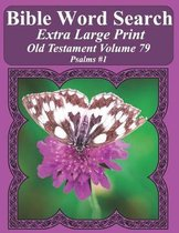 Bible Word Search Extra Large Print Old Testament Volume 79