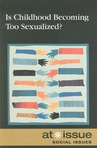 Is Childhood Becoming Too Sexualized?