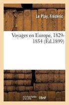 Voyages en Europe, 1829-1854