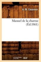 Manuel de la Charrue ( d.1861)