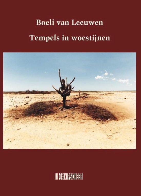 Tempels in woestijnen - Boeli van Leeuwen |