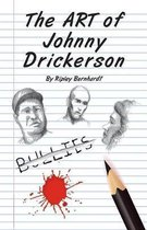The Art of Johnny Drickerson