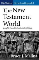 Boek cover The New Testament World, Third Edition, Revised and Expanded van Bruce J. Malina, STD