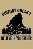 Bigfoot Doesn