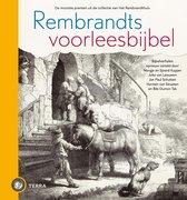 Rembrandts voorleesbijbel. De mooiste prenten uit de collectie van Het Rembrandthuis. Bijbelverhalen opnieuw verteld