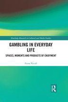 Gambling in Everyday Life