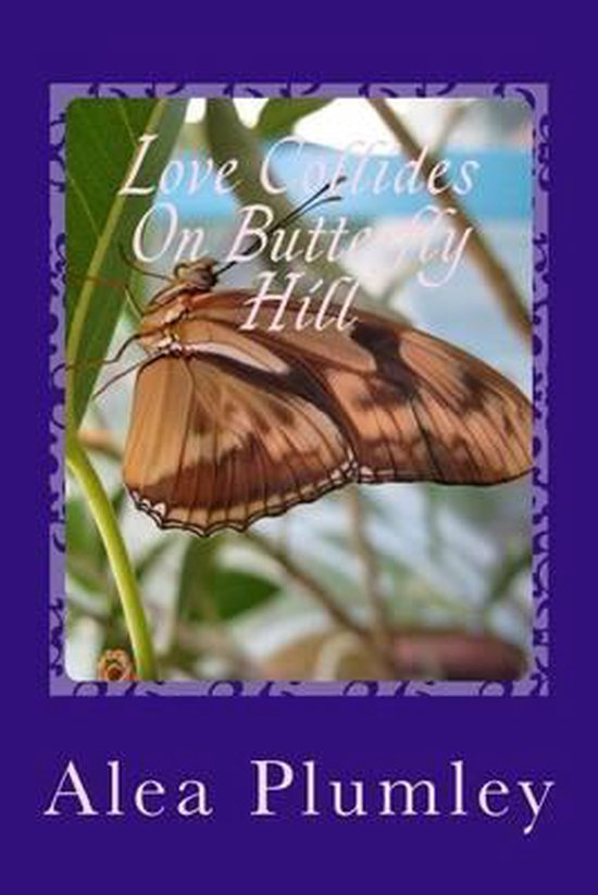 Love Collides on Butterfly Hill
