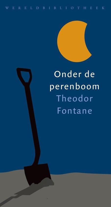 Onder de perenboom - Theodor Fontane |